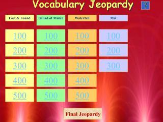 Vocabulary Jeopardy