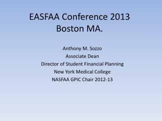 EASFAA Conference 2013 Boston MA.