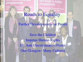 Roads to Equality