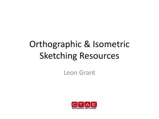 Orthographic & Isometric Sketching Resources