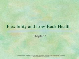 Flexibility and Low-Back Health