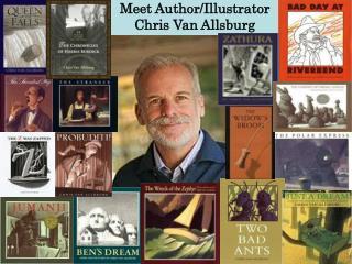 Meet Author/Illustrator Chris Van Allsburg