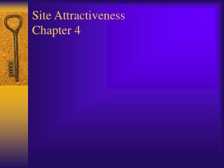 Site Attractiveness Chapter 4