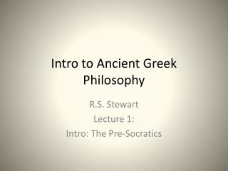 Intro to Ancient Greek Philosophy