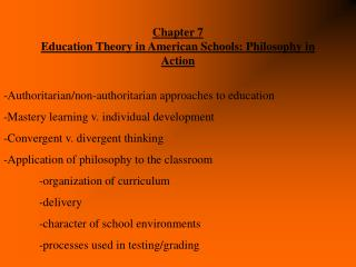 Chapter 7 Education Theory in American Schools: Philosophy in Action