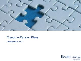 Trends in Pension Plans December 8, 2011