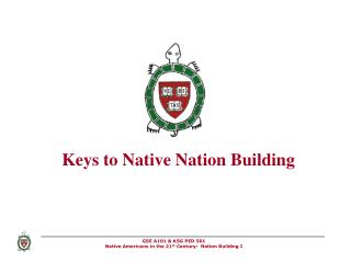 Keys to Native Nation Building
