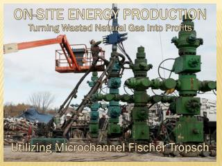 ON-SITE ENERGY PRODUCTION