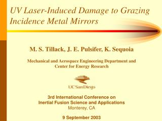 UV Laser-Induced Damage to Grazing Incidence Metal Mirrors