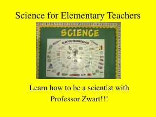 Science for Elementary Teachers