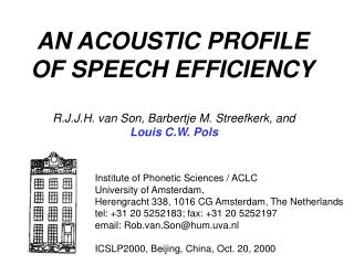 AN ACOUSTIC PROFILE OF SPEECH EFFICIENCY