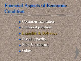 Financial Aspects of Economic Condition