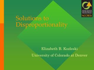 Solutions to Disproportionality