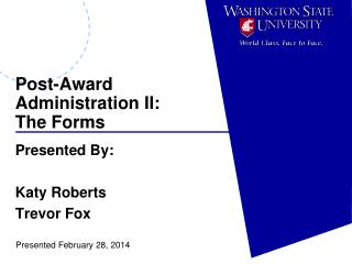 Post-Award Administration II: The Forms