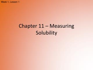 Chapter 11  –  Measuring Solubility