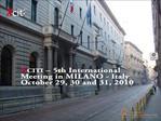 XCITI 5th International meeting in Milan