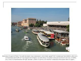 Venise « insolite », c'est aussi des marchés… flottants, installés sur des barques, comme en Asie…