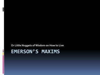 Emerson's  Maxims