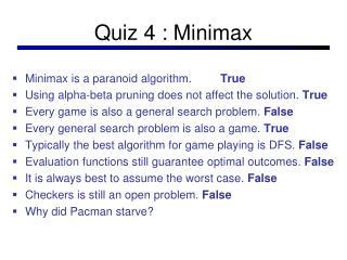 Quiz 4 : Minimax