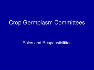 Crop Germplasm Committees