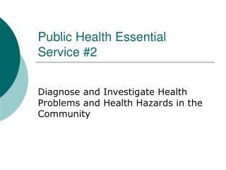 Public Health Essential  Service #2