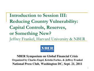NBER Symposium on Global Financial Crisis