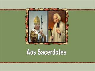Aos Sacerdotes