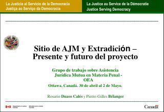 Sitio de AJM y Extradici ón  – Presente y futuro del proyecto