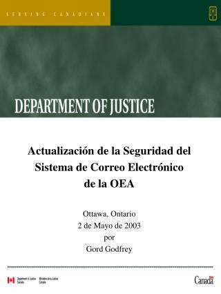 Actualizaci ón de la Seguridad del Sistema de Correo Electrónico de la OEA Ottawa, Ontario