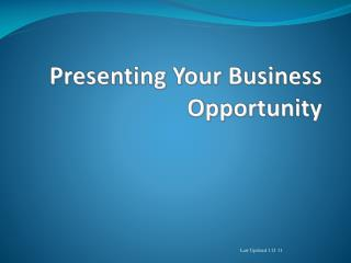 Presenting Your Business Opportunity