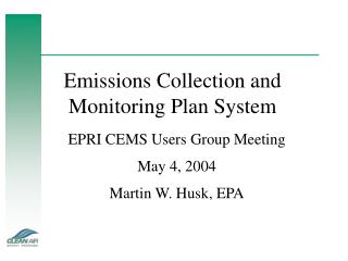 Emissions Collection and Monitoring Plan System