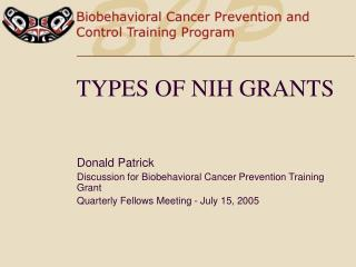 TYPES OF NIH GRANTS