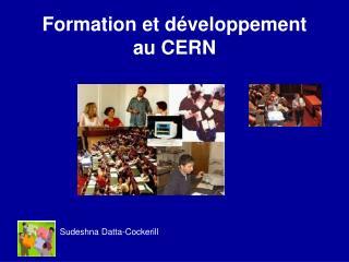 Formation et développement  au CERN