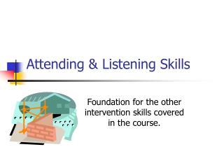 Attending & Listening Skills
