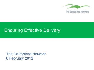 Ensuring Effective Delivery