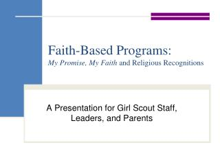 Faith-Based Programs: My Promise, My Faith  and Religious Recognitions
