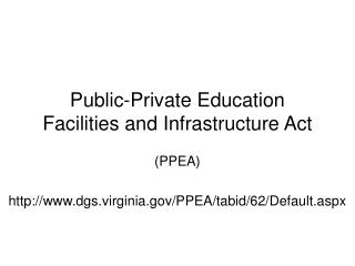 Public-Private Education Facilities and Infrastructure Act