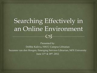Searching Effectively in an Online Environment