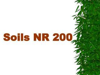 Soils NR 200