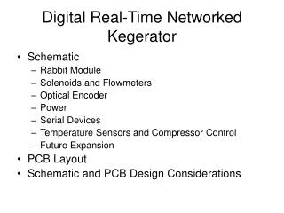 Digital Real-Time Networked Kegerator