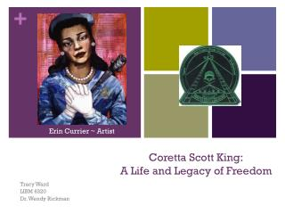 Coretta Scott King: A Life and Legacy of Freedom