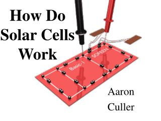 How Do Solar Cells Work