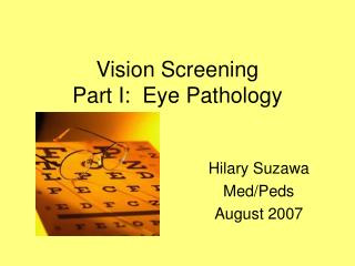 Vision Screening Part I:  Eye Pathology