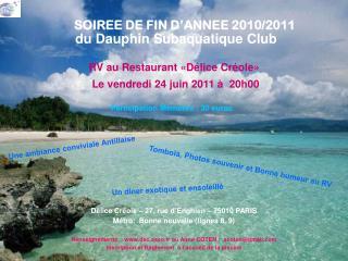 RV au Restaurant «Délice Créole» Le vendredi 24 juin 2011 à  20h00