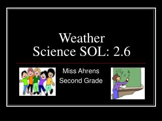 Weather Science SOL: 2.6