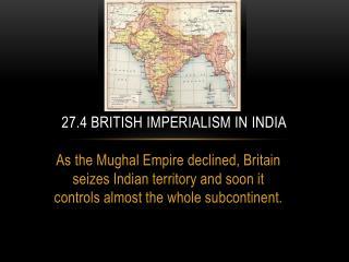 27.4 British Imperialism in India