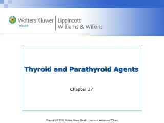 Thyroid and Parathyroid Agents