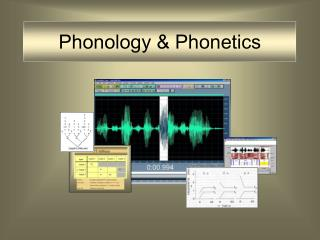 Phonology & Phonetics