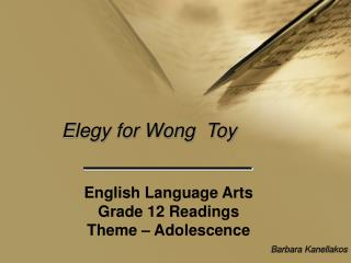 Elegy for Wong  Toy