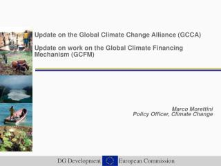 Marco Morettini Policy Officer, Climate Change
